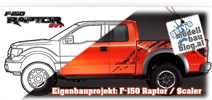 """Teil 3: Eigenbau Projekt """"Ford F-150 Raptor"""" – Die Karosseriearbeiten gehen weiter!"""