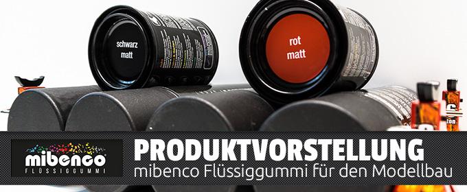 mibenco Flüssiggummi für den Einsatz im Modellbau