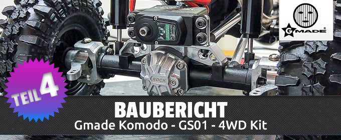 Gmade-Komodo-4WD-Kit-Baubericht-Teil-4