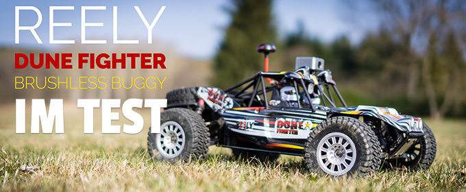 Der Reely Dune Fighter FPV Buggy im Test