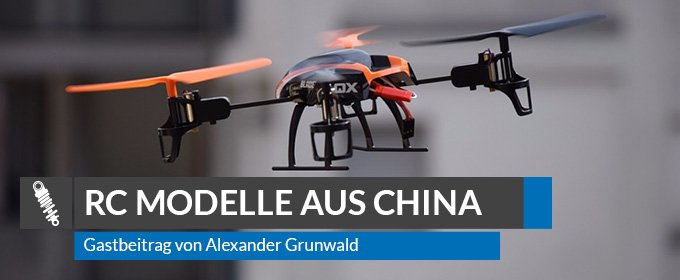 RC Modelle aus China
